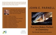 Practice Makes Perfect in Chemistry: The Periodic Table with Answers ebook by John Parnell