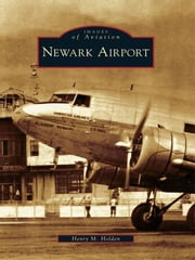 Newark Airport ebook by Henry M. Holden