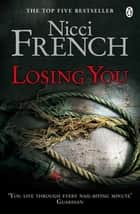 Losing You ebook by Nicci French
