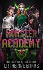 Monster Academy ebook by