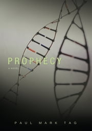 Prophecy ebook by Paul Tag