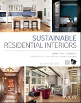 Sustainable Residential Interiors ebook by Associates III,Annette Stelmack,Kari Foster,Debbie Hindman