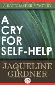 A Cry for Self-Help ebook by Jaqueline Girdner