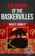 The Hound of the Baskervilles - Read It and Know It Edition ebook by Arthur Conan Doyle, Higher Read
