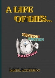 A Life of Lies ebook by Daniel Andersson