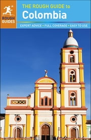 The Rough Guide to Colombia ebook by Stephen Keeling,Daniel Jacobs