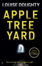 Apple Tree Yard ebook by Louise Doughty