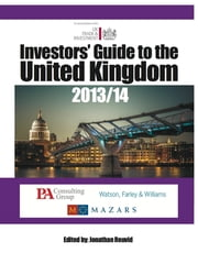 The Investors' Guide to the United Kingdom 2013/14 ebook by Jonathan Reuvid