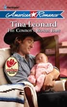 The Cowboy's Bonus Baby ebook by Tina Leonard