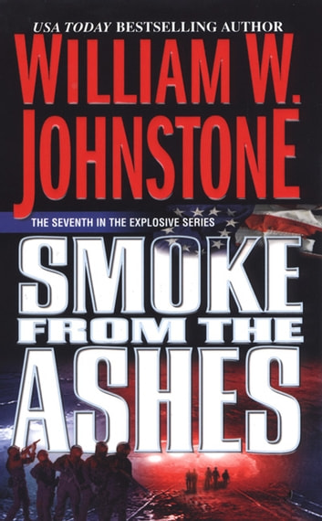 Smoke from the Ashes ekitaplar by William W. Johnstone