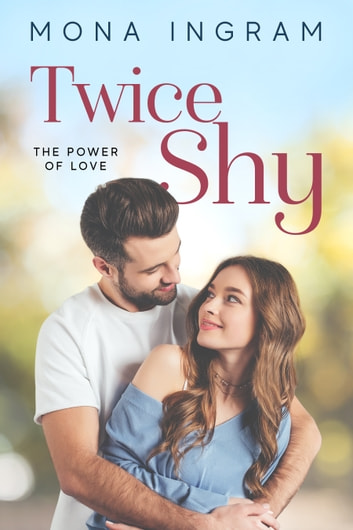 Twice Shy ebook by Mona Ingram
