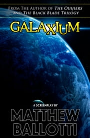 Galaxium ebook by Matthew Ballotti