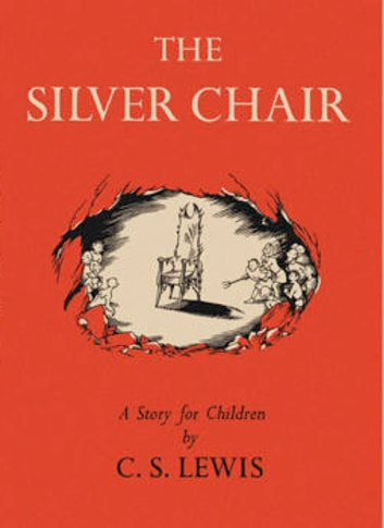 The Chronicles Of Narnia The Silver Chair Ebook
