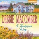 8 Sandpiper Way audiobook by Debbie Macomber