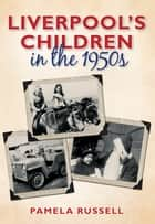 Liverpool's Children in the 1950s ebook by