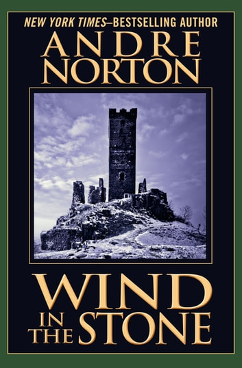 Wind in the Stone ebook by Andre Norton