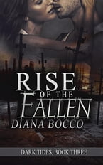 Rise of the Fallen, Dark Tides, #3