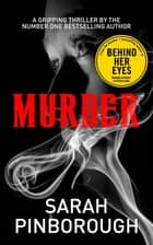 Murder - Mayhem and Murder Book II ebook by Sarah Pinborough
