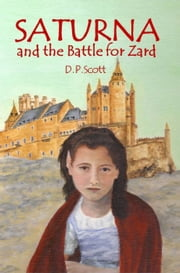 Saturna and the Battle for Zard ebook by DP Scott