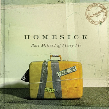 Homesick ebook by Bart Millard