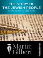 The Story of the Jewish People ebook by Martin Gilbert