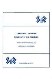 Language in Indian Philosophy and Religion ebook by Harold Coward