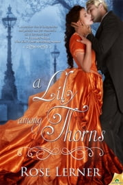 A Lily Among Thorns ebook by Rose Lerner