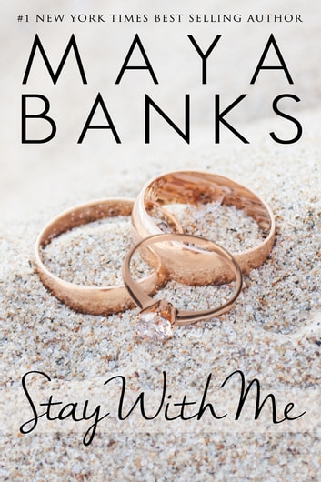 Stay With Me ebook by Maya Banks