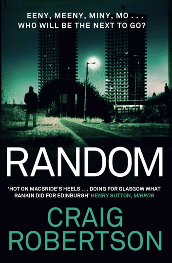 Random - A terrifying and highly inventive debut thriller ebook by Craig Robertson