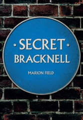 Secret Bracknell ebook by Marion Field