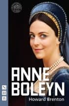Anne Boleyn ebook by Howard Brenton