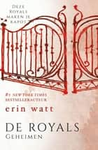 Geheimen ebook by Erin Watt, Lia Belt