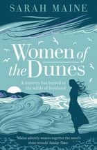 Women of the Dunes ebook by Sarah Maine