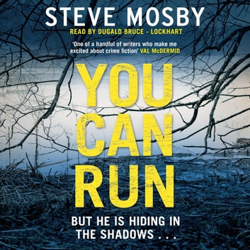 You Can Run audiobook by Steve Mosby