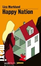 Happy Nation - La decima inchiesta di Annika Bengtzon ebook by Liza Marklund, Laura Cangemi
