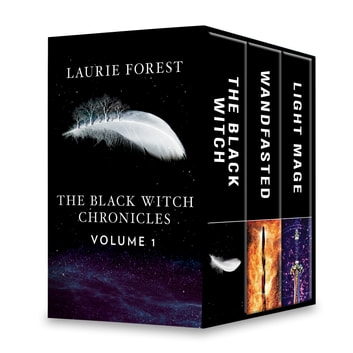 The Black Witch Chronicles Volume 1 - An Anthology ebook by Laurie Forest