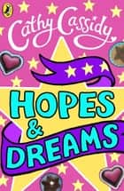 Hopes and Dreams: Jodie's Story eBook by Cathy Cassidy