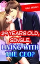 29 years old, Single, Living with the CEO? Vol.2 (TL) ebook by Nao Misaki