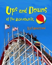 Ups & Downs at the Boardwalk ebook by Karl Beckstrand