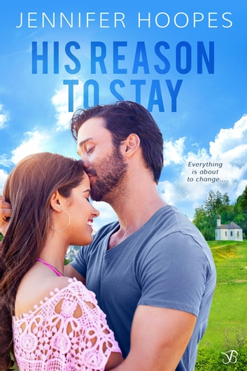 His Reason to Stay ebook by Jennifer Hoopes