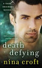 Death Defying ebook by Nina Croft