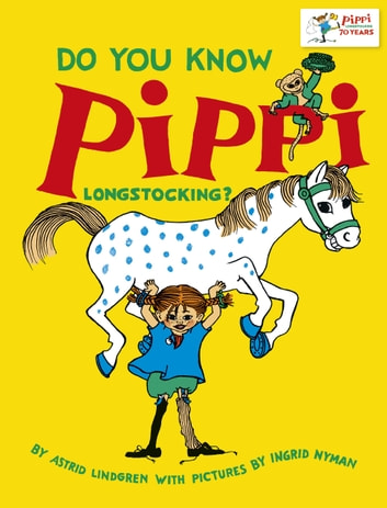 Do You Know Pippi Longstocking? ebook by Astrid Lindgren