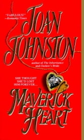 Maverick Heart ebook by Joan Johnston