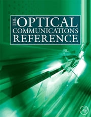 The Optical Communications Reference ebook by Casimer DeCusatis,Ivan Kaminow