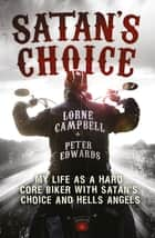 Satan's Choice ebook by Lorne Campbell, Peter Edwards