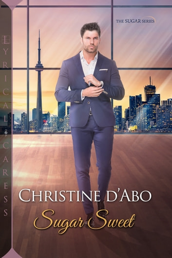 Sugar Sweet ebook by Christine d'Abo
