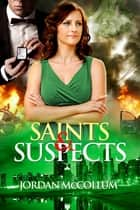 Saints & Suspects ebook by Jordan McCollum