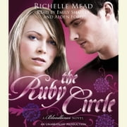 The Ruby Circle - A Bloodlines Novel Audiolibro by Richelle Mead