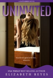 Uninvited ebook by Elizabeth Reyes
