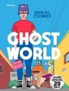 Ghost World ebook by Érico Assis, Daniel Clowes